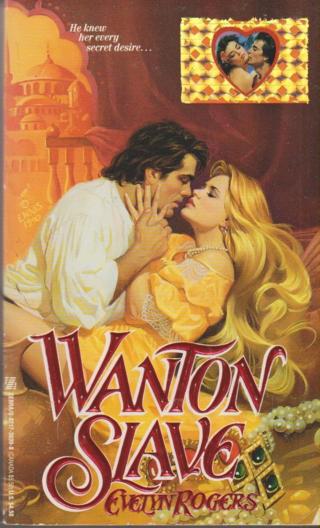 Wanton slave
